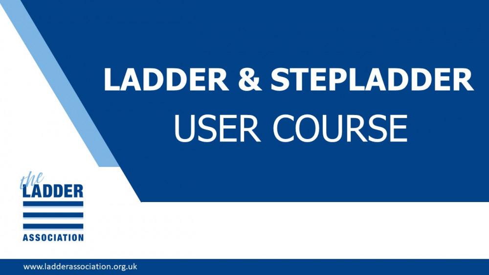 Ladder & Stepladder User Course